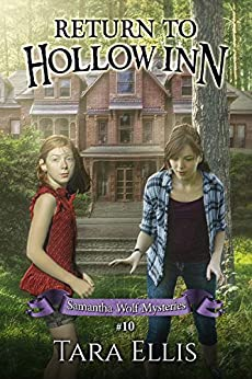 Return to Hollow Inn (Samantha Wolf Mysteries Book 10) by [Tara Ellis]