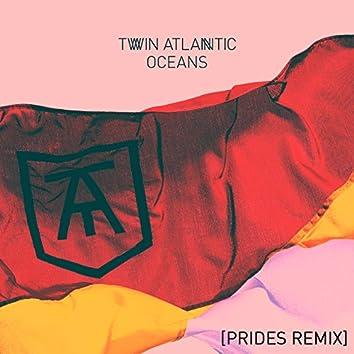 Oceans (Prides Remix)
