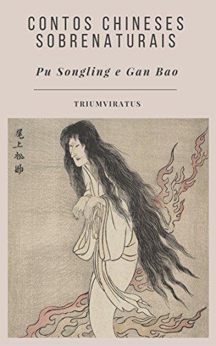 Contos Chineses Sobrenaturais (Clássicos do Horror Livro 20)
