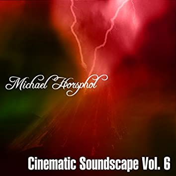 Cinematic Soundscapes Vol. 6