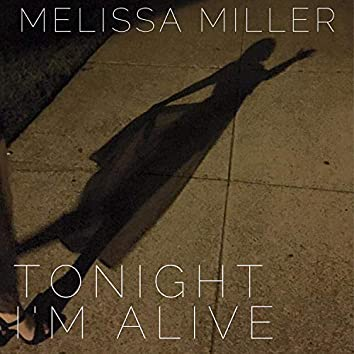 Tonight I'm Alive