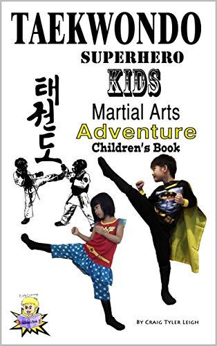 Taekwondo Superhero Kids Martial Arts...