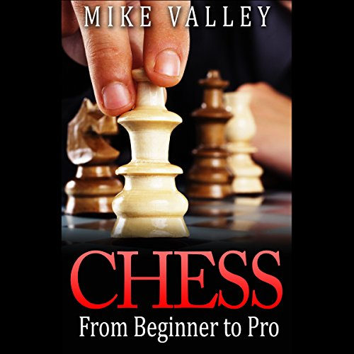 Chess: From Beginner to Pro audiobook cover art