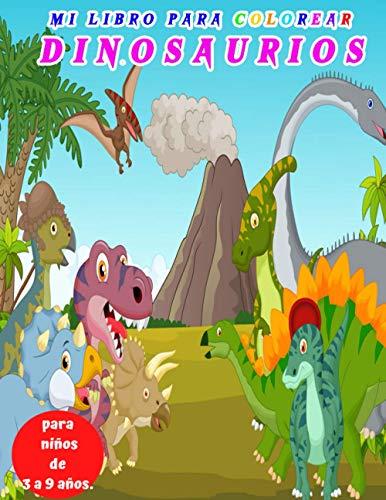 Libro para colorear Dinosaurios para niños de 3 a 9 años.: 30 dibujos realistas de dinosaurios para niños y niñas de 3 a 9 años, dinosaurio mágico, dinosaurio para colorear niño