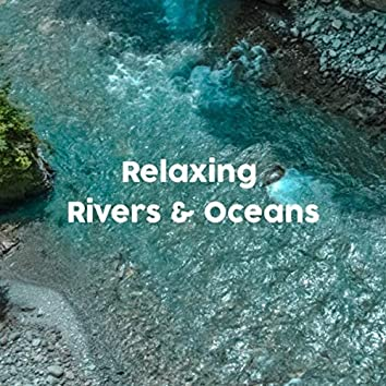 Relaxing River & Ocean Sounds