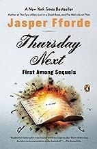 Thursday Next: First Among Sequels [THURSDAY NEXT 1ST AMONG SEQUEL]