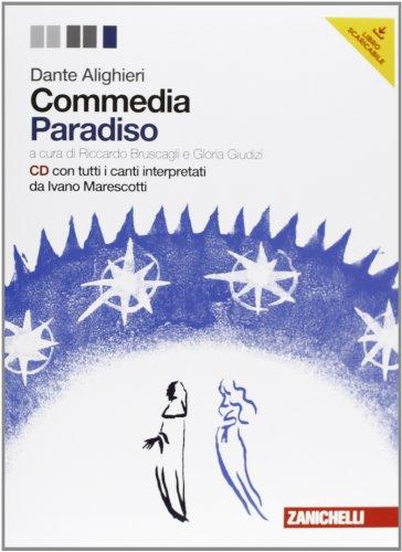 Commedia. Con CD Audio. Con espansione online. Paradiso (Vol. 3)