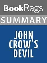 Summary & Study Guide: John Crow's Devil