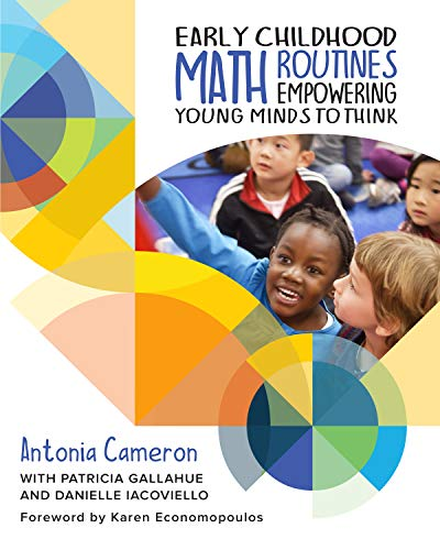 Early Childhood Math Routines: Empowering Young Minds to Think