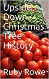 Upside Down Christmas Tree History