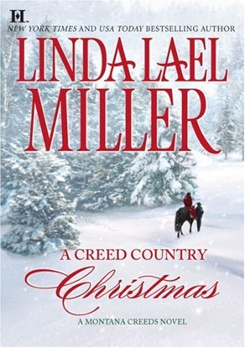 A Creed Country Christmas (Hqn) by Linda Lael Miller (2009-10-27)