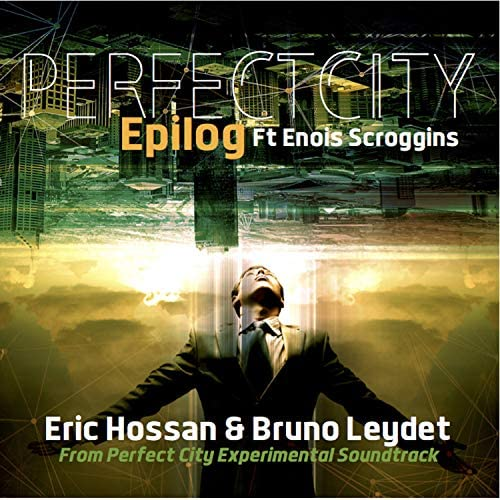 Eric Hossan & Bruno Leydet feat Enois Scroggins