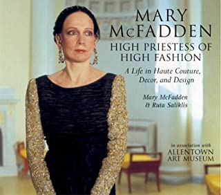 Mary McFadden: High Priestess of High fashion