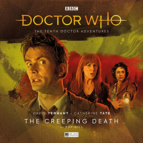 The Tenth Doctor Adventures Volume Three: The Creeping Death (Doctor Who The Tenth Doctor Adventures Volume 3)
