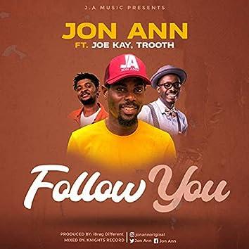 Follow You (feat. Joe Kay & Trooth)