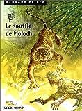 Bernard Prince, tome 10 - Le Souffle de Moloch