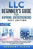 LLC Beginner's Guide for Aspiring...