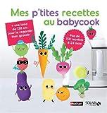 Mes P'Tites Recettes au Babycook Ne
