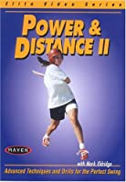 Power & Distance II: Advanced Techniques and Drills for the Perfect Swing