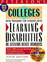 Peterson's Colleges With Programs for Students With Learning Disabilities or Attention Deficit Disorders (Peterson's Colleges With Programs for ... Or Attention Deficit Disorders, 5th ed)