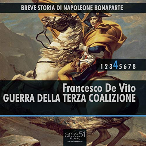 Breve storia di Napoleone Bonaparte Vol. 4 [Short History of Napoloen Bonaparte Vol. 4] audiobook cover art