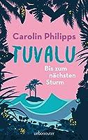 Tuvalu: Bis zum naechsten Sturm