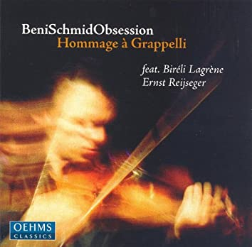 Schmid, Beni: Obsession - Hommage A Grappelli