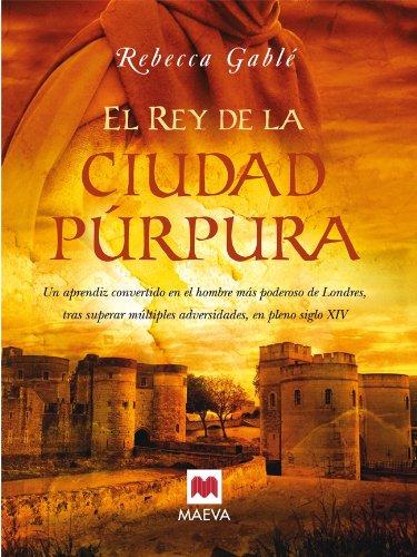 El rey de la ciudad púrpura (Nueva Historia) (Spanish Edition)