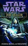 Jedi Healer: Star Wars Legends (Medstar, Book II) (Star Wars - Legends)