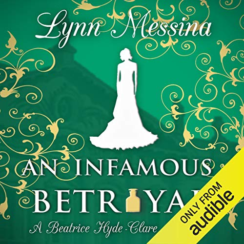 An Infamous Betrayal: A Regency Cozy cover art