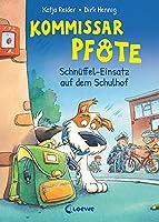 Kommissar Pfote (Band 3) - Schnueffel-Einsatz auf dem Schulhof: Lustiger Kinderkrimi zum Vorlesen und ersten Selberlesen ab 6 Jahre