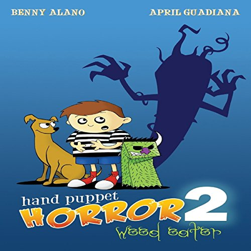 Hand Puppet Horror 2: Weed Eater audiobook cover art