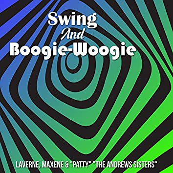 Swing and Boogie-Woogie