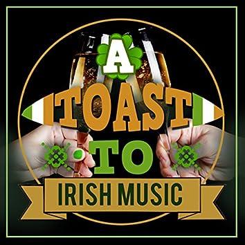 A Toast to Irish Music
