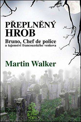 Přeplněný hrob: Bruno, Chef de police, a tajemství francouzského venkova (2015)