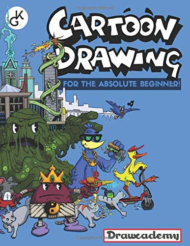 Cartoon Drawing: For The Absolute Beginner