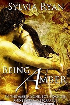 Being Amber (New Atlanta series Book 1) by [Sylvia Ryan]