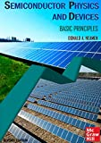 Semiconductor Physics And Devices Basic Priciples (English Edition)