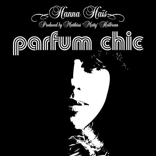 Parfum chic (Matty's Soulflower Radio Edit)