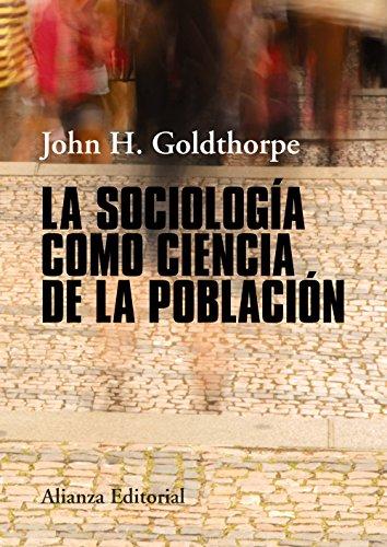 La sociología como ciencia de la población (El libro universitario - Manuales)
