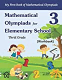 Mathematical Olympiads for Elementary School 3 - Third Grade: My First Book of Mathematical Olympiads (Workbook) (Mathematical Olympiads for Elementary and Middle School)