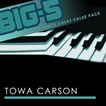 Big-5 : Towa Carson