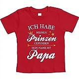 Habe Meinen Prinzen gefunden Sein Name ist Papa Unisex Baby Thirt 12-18 Monate Rot