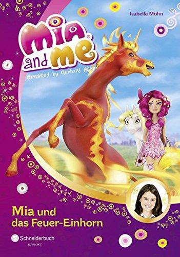 Mia and me, Band 07: Mia und das Feuer-Einhorn