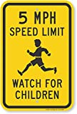 SmartSign 18 x 12 inch'5 MPH Speed Limit - Watch for Children' Metal Sign, 63 mil Laminated Rustproof Aluminum, Black and Yellow