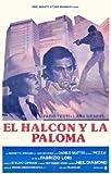 Falco e la colomba, Il Plakat Movie Poster (11 x 17 Inches