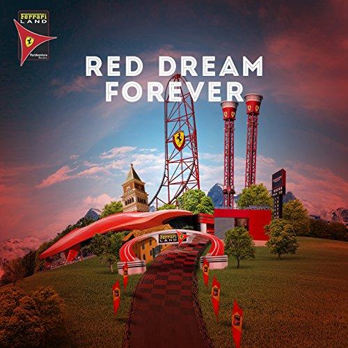 Ferrari Land: Red Dream Forever