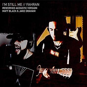 I'm Still Me (Reworked Acoustic Version)