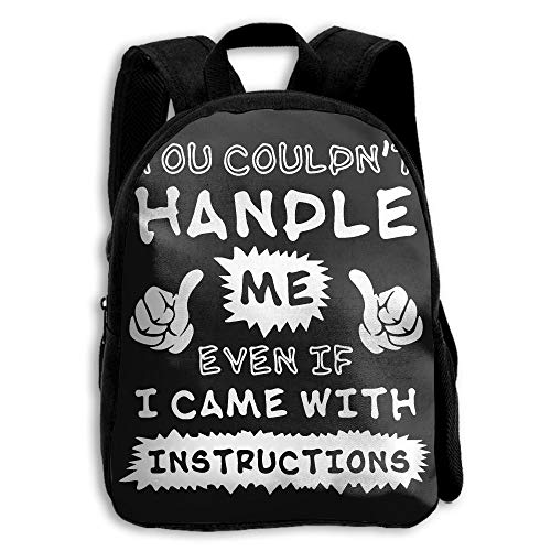 Me Even If I Caame with School Backpack Children Bookbag for Kids