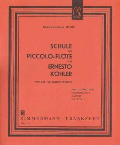 Schule für Piccolo-Flöte: für den Selbstunterricht. Piccolo.
